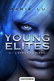 Young Elites, tome 3 : L'étoile de minuit par Lu