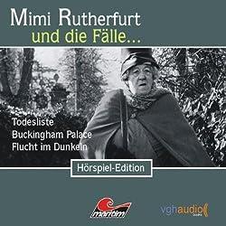 Mimi Rutherfurt und die Fälle... Todesliste, Buckingham Palace, Flucht im Dunkeln