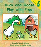 Duck and Goose Play with Frog, W. Silvano, 0845447076