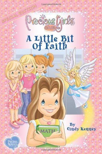 A Little Bit of Faith (The Precious Girls Club, Book (Faith Club)