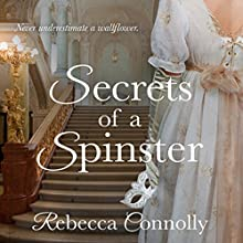 Secrets of a Spinster: Arrangement, Book 3 Audiobook by Rebecca Connolly Narrated by Jessica Elisa Boyd