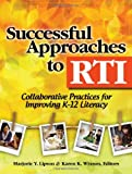 img - for Successful Approaches to RTI: Collaborative Practices for Improving K-12 Literacy book / textbook / text book