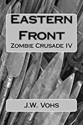Eastern Front: Zombie Crusade IV