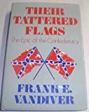 Front cover for the book Their Tattered Flags by Frank E. Vandiver