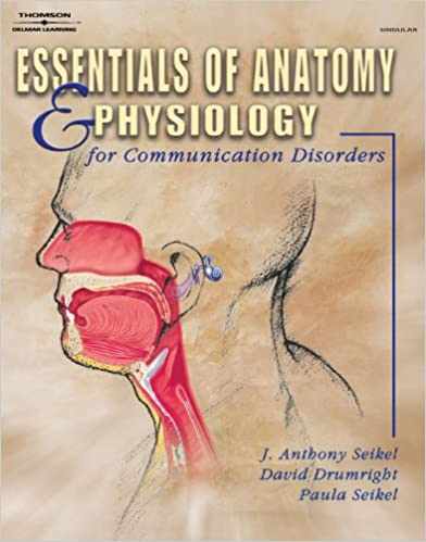 Amazon.com: Essentials of Anatomy and Physiology for Communication ...