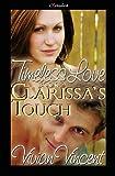 Clarissa's Touch, Vivian Vincent, 1449516963