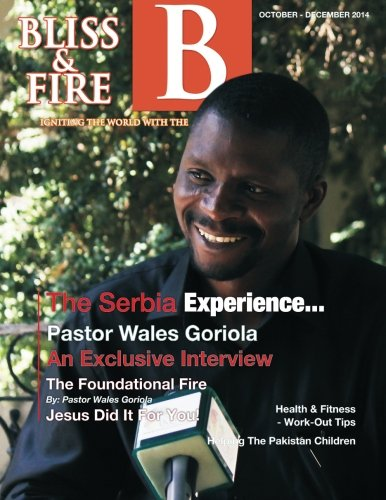Download Bliss & Fire - October - December, 2014 Edition: Bliss & Fire Quarterly Magazine pdf epub