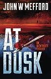 AT Dusk (An Alex Troutt Thriller, Book 5)