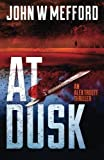 img - for AT Dusk (An Alex Troutt Thriller, Book 5) book / textbook / text book