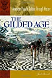 The Gilded Age, Joel Shrock, 031332204X