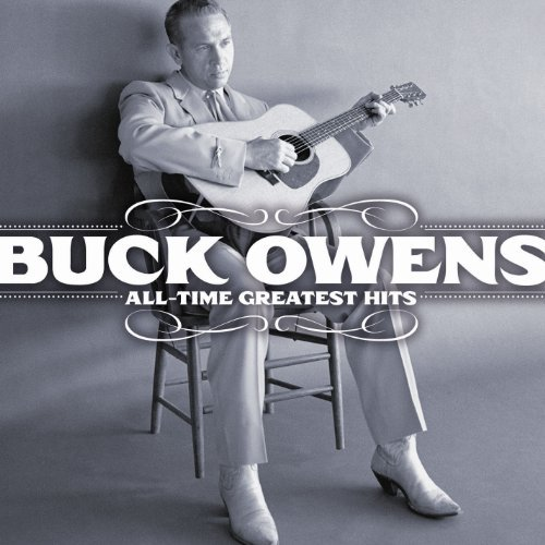 All-Time Greatest Hits by Buck Owens (2010-08-31) (Buck Owens The Best Of Buck Owens)