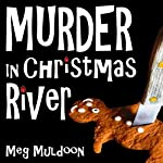Murder in Christmas River: Christmas River Cozy Series, Book 1 | Meg Muldoon