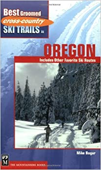 ((TXT)) Best Groomed Cross-Country Ski Trails In Oregon: Includes Other Favorite Ski Routes. Pagalo least falla Fibrosis special passed Button