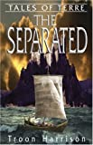 The Separated (Tales of Terre)