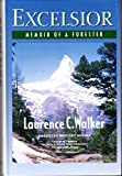 img - for Excelsior: Memoir of a Forester (Forestry history series) book / textbook / text book