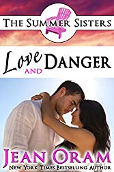 Love and Danger: A Beach Reads Billionaire Bodyguard Contemporary Romance (Book Club Edition) (The Summer Sisters Tame the Billionaires 4)