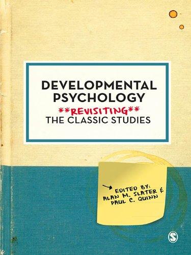 Developmental Psychology: Revisiting the Classic Studies