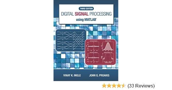 Digital signal processing using matlab vinay k ingle john g digital signal processing using matlab vinay k ingle john g proakis ebook amazon fandeluxe Images