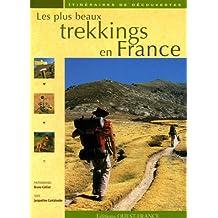 LES PLUS BEAUX TREKKINGS EN FRANCE