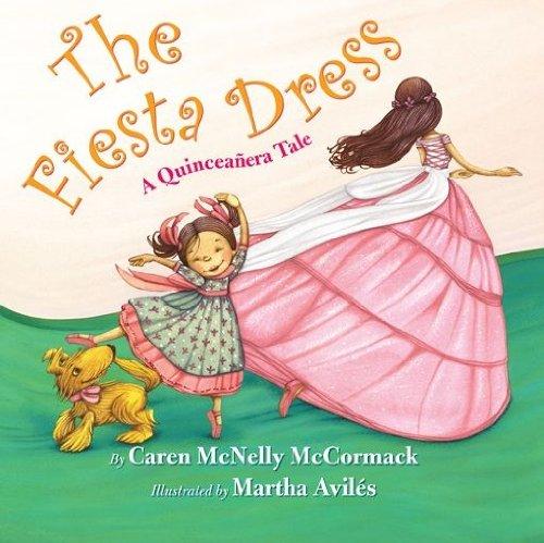 (The Fiesta Dress: A Quinceanera Tale)