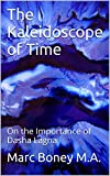 The Kaleidoscope of Time: On the Importance of Dasha Lagna