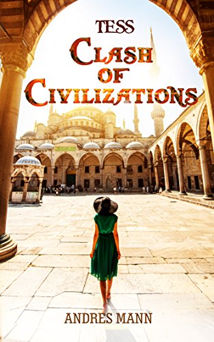 Book: Tess - Clash of Civilizations by Andres Mann