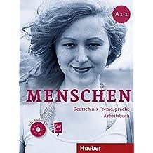 Menschen Sechsbandige Ausgabe: Arbeitsbuch A1/1 MIT Audio-CD (German Edition)