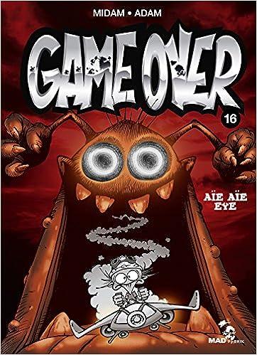 Game over (16) : Aïe aïe eye