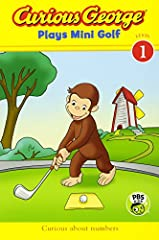 Curious George is invited to play mini golf with his friend Steve. When George gets the highest score he thinks he has won until Steve explains the rules—the person with the lowest score is the winner. George decides to practice, and h...