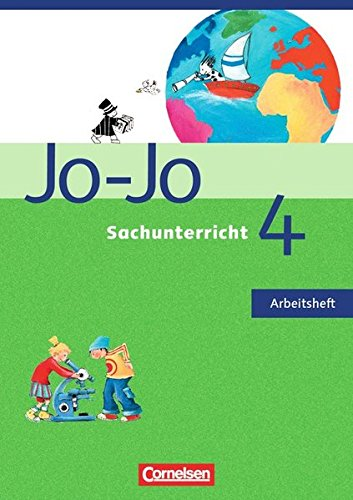 Jo-Jo Sachunterricht - Ausgabe N - Bisherige Ausgabe: 4. Schuljahr - Bremen und Niedersachsen - Arbeitsheft