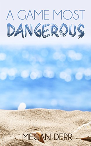 book cover of A Game Most Dangerous