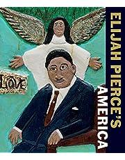 Elijah Pierce's America