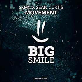 SKMC and Sean Curtis - Movement (Original Mix)