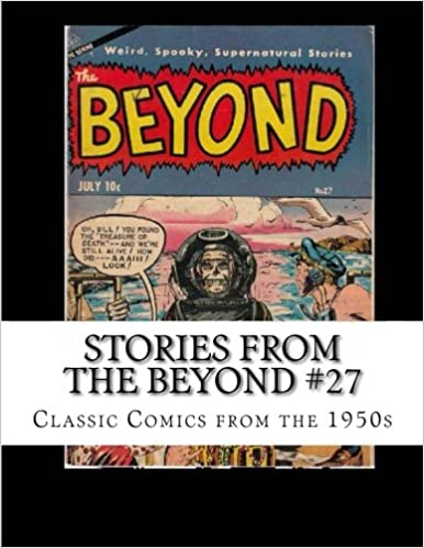 Stories From The Beyond 27: Classic Comics From The 1950s