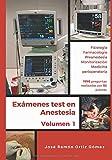 Anestesiología y Reanimación. Test comentados de materias