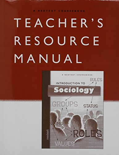 Nextext Coursebooks: Teacher Resource Manual Introduction to Sociology