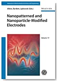 Nanopatterned and Nanoparticle-Modified Electrodes (Advances in Electrochemical Sciences and Engineering)