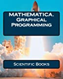 programming with mathematica - MATHEMATICA.  Graphical Programming