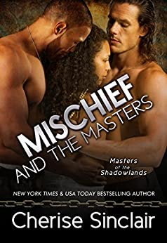 Mischief and the Masters (Masters of the Shadowlands Book 12) by [Sinclair, Cherise]