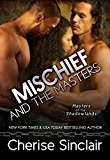 Mischief and the Masters (Masters of the Shadowlands Book 12) (English Edition)