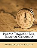 Poema Tragico Del Espanol Gerardo, , 1179009770