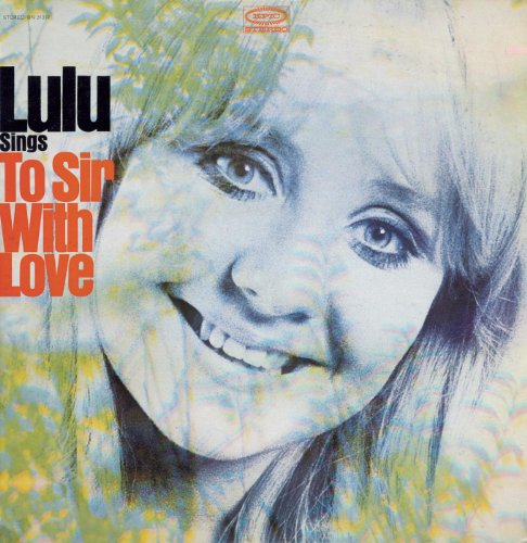 Lulu  - To Sir with Love