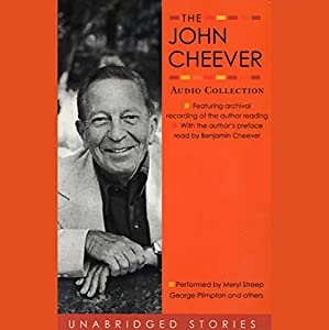 The John Cheever Audio Collection (Unabridged Stories) Audiobook