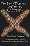 The Life and Teachings of Carlos Castaneda, Wm Patrick Patterson and Barbara C. Allen, 1879514974