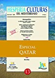 img - for Hesperia Culturas del Mediterr neo Especial Qatar (Spanish Edition) book / textbook / text book