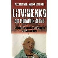 Litvinenko Bir Muhalifin Ölümü: Alexander Litvinenko'nun Zehirlenmesi ve KGB'nin Dönüşü