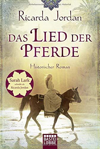 Das Lied Der Pferde  Historischer Roman