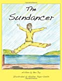 The Sundancer, Ben Joy, 0982300921