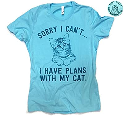 Sorry I Can't… I Have Plans With My Cat Funny Cat Women's Fitted Tshirt & Sticker