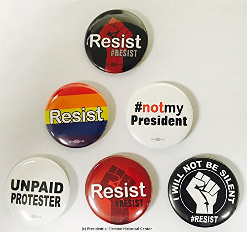Resist Anti Trump Buttons - Set of 6 that measure 2.25